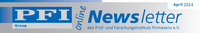 Der elektronische Newsletter der PFI Group